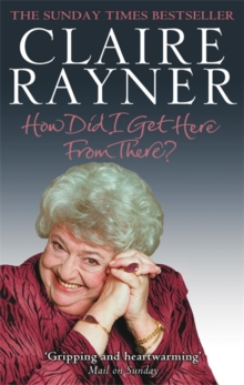 How Did I Get Here from There?, Paperback Book