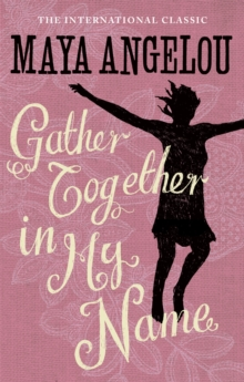 Gather Together in My Name, Paperback Book
