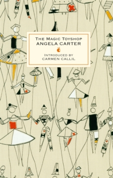 The Magic Toyshop, Hardback Book