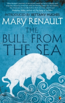 The Bull from the Sea : A Virago Modern Classic, Paperback Book