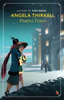 Pomfret Towers : A Virago Modern Classic, Paperback Book