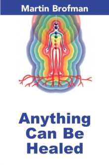 Anything Can be Healed, Paperback Book