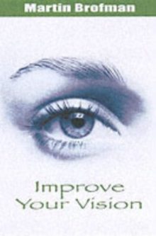 Improve Your Vision, Paperback Book
