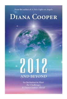 2012 and Beyond : An Invitation to Meet the Challenges and Opportunities Ahead, Paperback Book