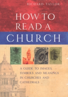 How To Read A Church, Hardback Book