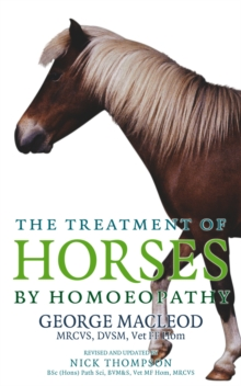 The Treatment of Horses by Homoeopathy, Paperback Book