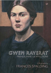 Gwen Raverat : Friends, Family and Affections, Paperback Book