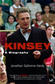Kinsey : A Biography, Paperback Book