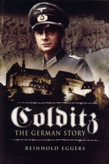 Colditz: the German Story, Paperback / softback Book