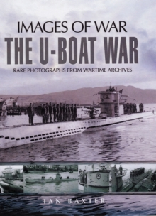 The U-Boat War, Paperback Book