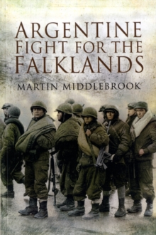 Argentine Fight for the Falklands, Paperback Book
