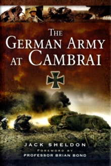 The German Army at Cambrai, Hardback Book
