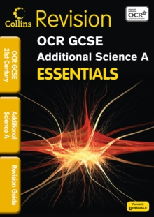 OCR 21st Century Additional Science A : Revision Guide, Paperback Book