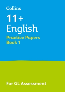 11+ English Practice Papers Book 1 : For the 2021 Gl Assessment Tests