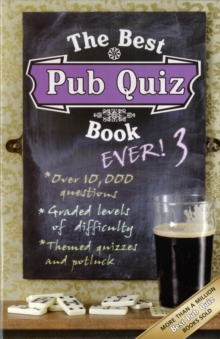 The Best Pub Quiz Book Ever! 3 : 3, Paperback Book