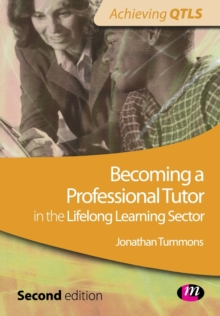 Becoming a Professional Tutor in the Lifelong Learning Sector, Paperback Book