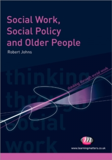 Social Work, Social Policy and Older People, Paperback / softback Book