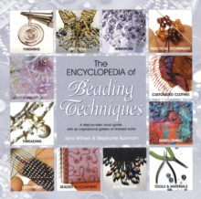 The Encyclopedia of Beading Techniques, Paperback / softback Book
