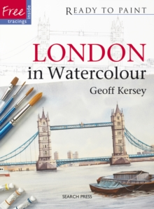 Ready to Paint: London in Watercolour, Paperback Book