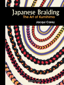 Japanese Braiding : The Art of Kumihimo, Spiral bound Book