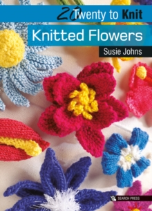 Twenty to Make: Knitted Flowers, Paperback Book