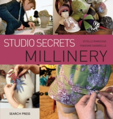 Studio Secrets: Millinery, Paperback Book