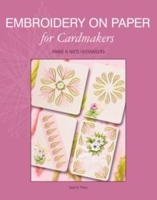 Embroidery on Paper for Cardmakers, Paperback Book