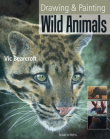 Drawing and Painting Wild Animals, Paperback Book