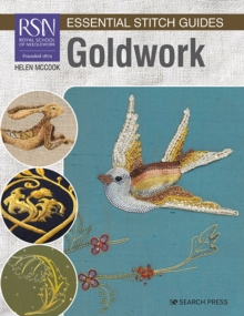 RSN Essential Stitch Guides: Goldwork, Spiral bound Book