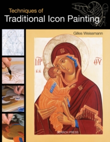 Techniques of Traditional Icon Painting, Paperback Book
