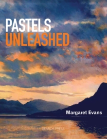 Pastels Unleashed, Paperback Book
