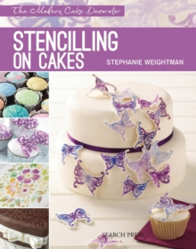 Modern Cake Decorator: Stencilling on Cakes, Paperback Book
