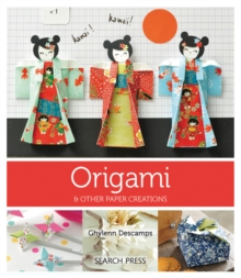 Origami : & Other Paper Creations, Paperback Book