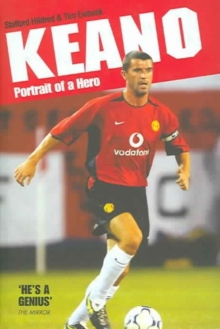 Keano : Portrait of a Hero, Hardback Book