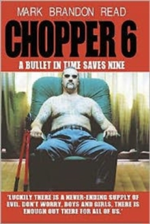 Chopper 6 : A Bullet in Time Saves Nine, Hardback Book