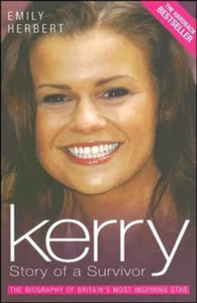 Kerry : Story of a Survivor, Paperback Book