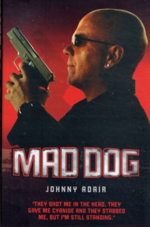 Mad Dog, Hardback Book