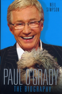 Paul O'Grady : The Biography, Hardback Book