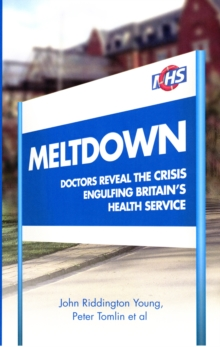 Hospital Revolution : Doctors Reveal the Crisis Engulfing Britain's Health Service, Paperback Book