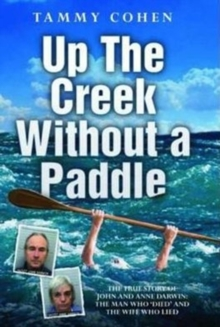 Up the Creek without a Paddle, Hardback Book