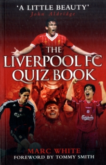 The Liverpool FC Quiz Book, Paperback Book