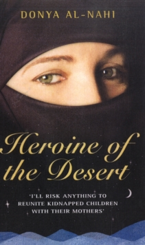 Heroine of the Desert, Paperback Book