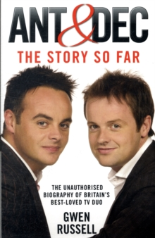 Ant and Dec : The Story So Far, Paperback Book