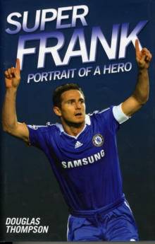 Super Frank - Portrait of a Hero, Hardback Book