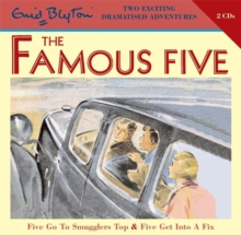 Famous Five: Five Go To Smugglers Top & Five Get Into A Fix, CD-Audio Book