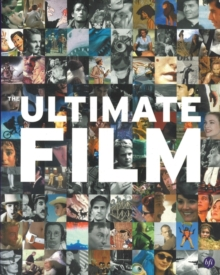 Ultimate Film: The UK's 100 Most Popular Films, Paperback Book