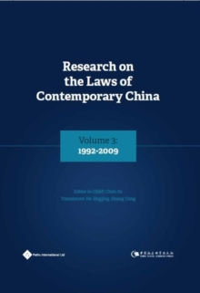 Research on the Laws of Contemporary China Volume 3 : 1992-2009, Hardback Book