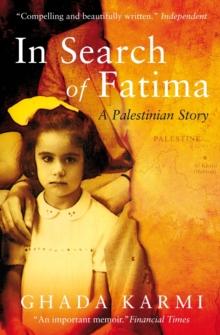 In Search of Fatima : A Palestinian Story, Paperback / softback Book