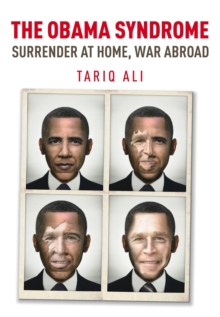 The Obama Syndrome : Surrender at Home, War Abroad, Paperback Book