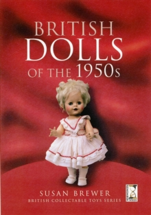 British Dolls of the 1950s, Hardback Book
